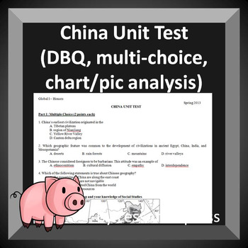 China Unit Test -- World History (multiple choice and document based questions)