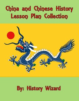 China and Chinese History Lesson Plan Collection