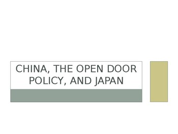 China, the Open Door Policy, and Japan