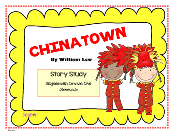 Chinatown by W. Low - Common Core Story Study