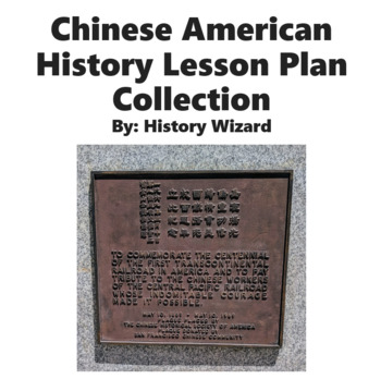 Chinese American History Lesson Plan Collection