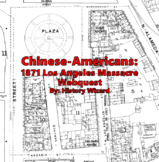 Chinese-Americans: 1871 Los Angeles Massacre
