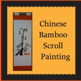 Chinese Bamboo Scroll Painting