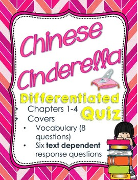 Chinese Cinderella Differentiated Quiz for Chapters 1-4