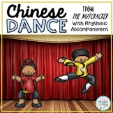 Chinese Dance, from The Nutcracker: Orff Arrangment