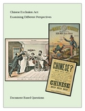 Chinese Exclusion Act: Examining Different Perspectives DBQ
