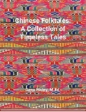 Chinese Folktales: Timeless Tales from Ancient China