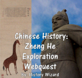 Chinese History: Zheng He Exploration Webquest