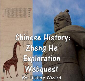 Chinese History: Zheng He Exploration Webquest