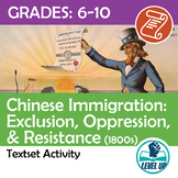 Chinese Exclusion & Resistance (1800s) - 2 text set w/ argument writing