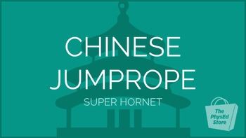 Chinese Jump Rope - Super Hornet | Physical Education Presentation