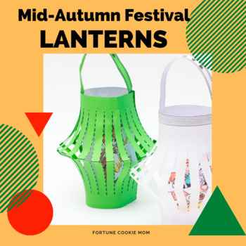 Chinese Lanterns ~ Mid-Autumn Festival {Simplified Chinese}