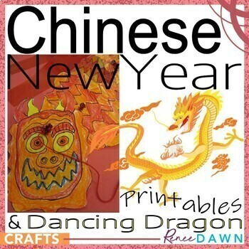 Chinese New Year Dragon and Activities