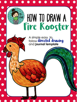 Chinese New Year 2017 The Of Fire Rooster FREE Directed Drawing