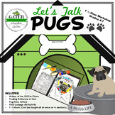 Pugs Reading Comprehension Passages and Questions | Art Activity | History