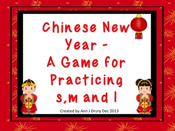 Chinese New Year - A Game for Practicing Ta Ti-ti and s,m,