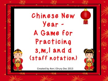 Chinese New Year - A Game for Practicing s,m,l and d