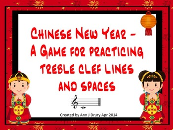 Chinese New Year - A Game for Practicing Treble Clef Lines and Spaces