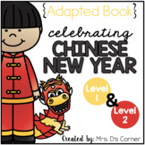 Chinese New Year Adapted Book { Level 1 and Level 2 }