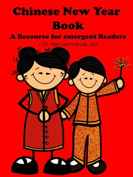 Chinese New Year (An Informational Book for Emergent Readers)