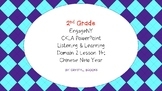 Chinese New Year CKLA Listening and Learning Domain 2 Lesson 14