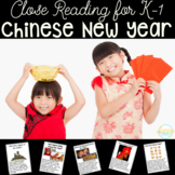 Chinese New Year | Close Reading for Primary | Kindergarte