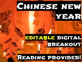 Chinese New Year EDITABLE Digital Breakout
