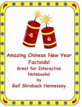 Chinese New Year Factoids: FREEBIE!(Interactive Notebook A