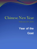 Chinese New Year February 19, 2015 - Year of the Goat