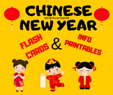 Chinese New Year Flash Cards and Informational Text