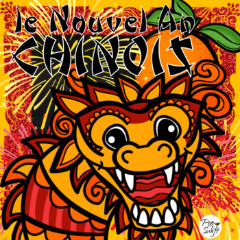 Chinese New Year ~ French ~ LE NOUVEL AN CHINOIS