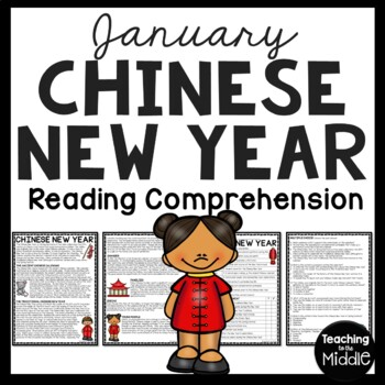 Chinese New Year- History & Overview Reading Comprehension
