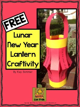 Lunar New Year Lantern Craftivity {FREE}