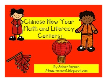Chinese New Year Math and Literacy Centers for the Common