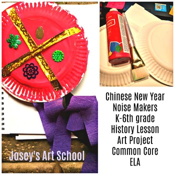 Chinese New Year Noise Makers Instrument History Lesson Art Project Discussion