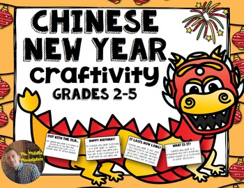 Chinese New Year Reading Craftivity: Grades 2-5