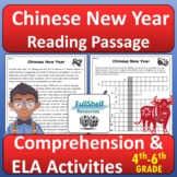 Chinese New Year Reading Passage Comprehension and ELA Activities