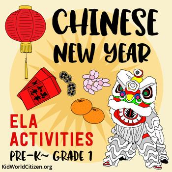 Chinese New Year ELA Activities ~ Holidays Around the World – CC aligned PreK-1