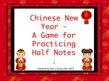 Chinese New Year Rhythms - A Game for Practicing Half Note