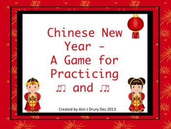 Chinese New Year Rhythms - A Game for Practicing Ti-Ti-ka