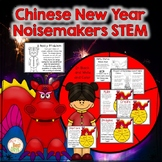 Chinese New Year STEM:  Create a Noisemaker