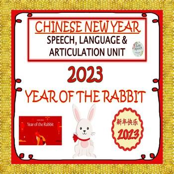 2018 Chinese New Year Speech, Language, Literacy & Articulation Unit