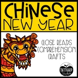 Chinese New Year Unit -Powerpoint, Close Reads, Craft,  and more