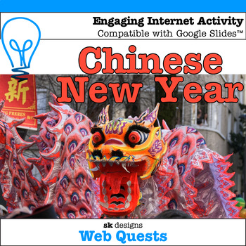 Chinese New Year WebQuest - Engaging Internet Activity