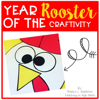 Chinese New Year ~ Year of the Rooster Craftivity