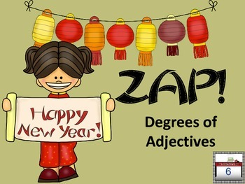 Chinese New Year ZAP! Degrees of Adjectives