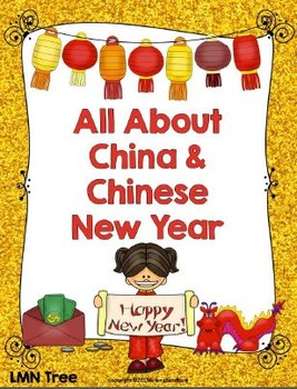 Chinese New Year and China: Reading and Writing Unit
