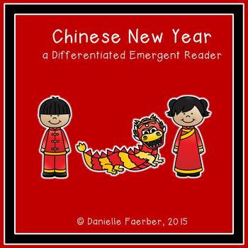 Chinese New Year is Here: An Emergent Reader with Differentiated Word Work