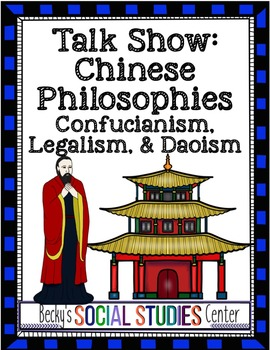 Ancient China Activity - Student Talk Show - Confucianism, Daoism, Legalism