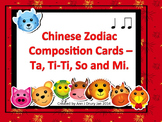 Chinese Zodiac Composition Cards - Ta, Ti-Ti, So, Mi, La and Do